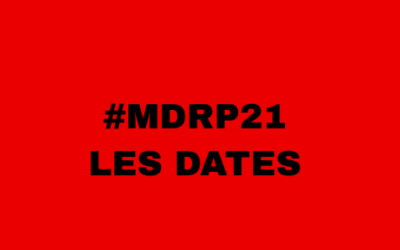 MDRP21: les dates à retenir